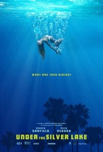 Under the Silver Lake Poster 203x300 - UNDER THE SILVER LAKE Getting Dumped on VOD This Month