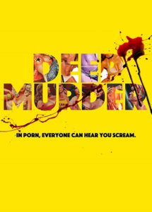 Deep Murder Poster 215x300 - Dread Central to Host Free NYC Screening of DEEP MURDER on June 12th with Star Quinn Beswick
