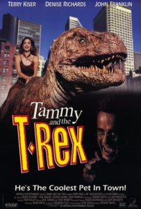 """Tammy and the T Rex Poster 203x300 - Trailer: Cinepocalypse TAMMY AND THE T-REX """"Gore Cut"""" World Premiere"""