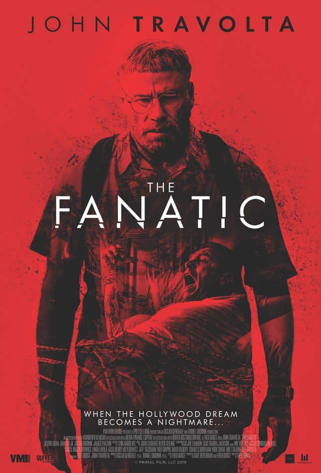 The Fanatic Poster - We Finally Have a Poster for Fred Durst's Stalker Horror Movie Starring John Travolta