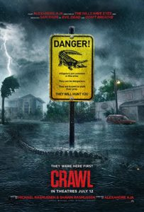 crawlposter 203x300 - Trailer: Sam Raimi and Alexandre Aja Team Up For Alligator Horror Film CRAWL