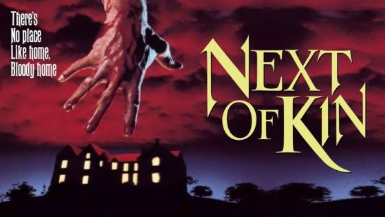 next of kin banner 560x315 - NEXT OF KIN Blu-ray Review - Severin Shows Off Newly Unearthed Aussie Goods