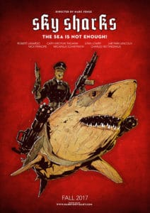 skysharksposter 212x300 - Nazis, Flying Sharks, Invisible Boats, OH MY! Bite Into the New SKY SHARKS Trailer