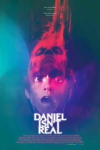Daniel Isnt Real poster 200x300 - Trailer: Hallucinatory DANIEL ISN'T REAL from the Producers of MANDY