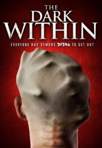 Dark Within KEY ART Final 208x300 - Exclusive Trailer And Poster For David Ryan Keith's THE DARK WITHIN