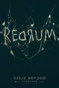 Doctor Sleep Poster 202x300 - Stephen King & Mike Flanagan Talk Danny Torrance's Journey in DOCTOR SLEEP Featurette