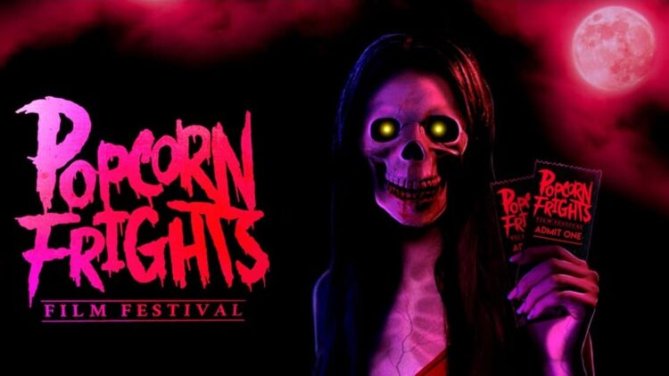 Popcorn Frights Banner 750x422 - 5th Annual POPCORN FRIGHTS FILM FESTIVAL Announces First Wave!