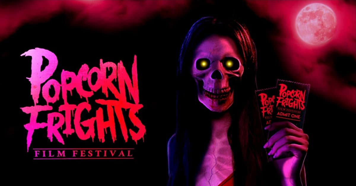 Popcorn Frights Banner - Trailer: 5th Annual POPCORN FRIGHTS FILM FESTIVAL Announces 2nd Wave!