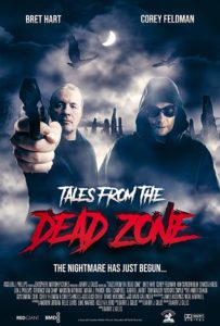 Tales from the Dead Zone Poster 203x300 - Trailer: LOST BOY Corey Feldman Returns to Horror in TALES FROM THE DEAD ZONE