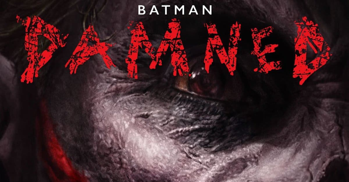 batmandamned3banner - Exclusive: BATMAN: DAMNED #3 Reunites Swamp Thing And Constantine!