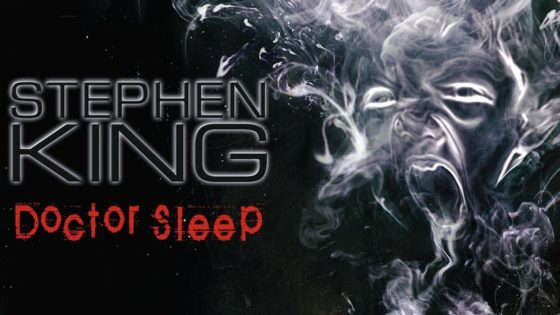 doctorsleepbanner 560x315 - Trailer: DOCTOR SLEEP Pays Glorious Tribute To King And Kubrick's THE SHINING