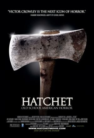 hatchet poster - Drinking With The Dread: Raise Your Glass To 2000s Slasher Classic HATCHET