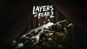 layersoffear2cover 300x169 - LAYERS OF FEAR 2 Review - Spooky Movie Boats