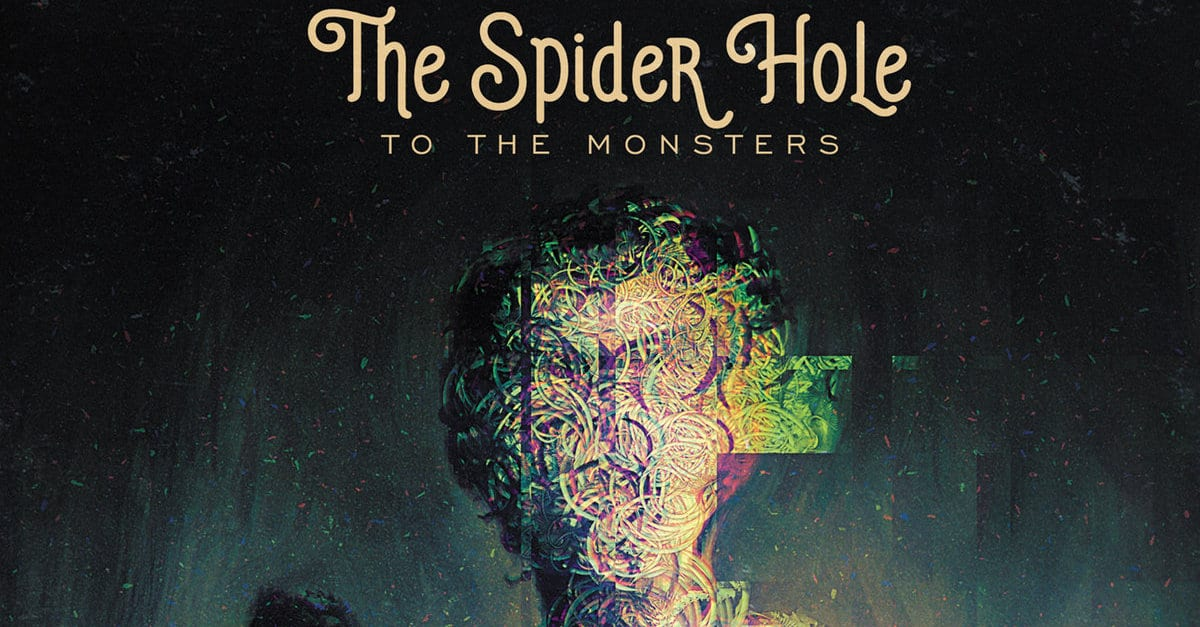 """thespiderholetothemonsterbanner - Exclusive: THE SPIDER HOLE Create A New Monster Anthem With """"The Leviathan Stomp"""""""