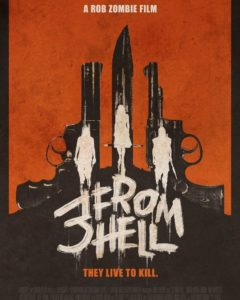 3 from hell poster 240x300 - Exclusive: Rob Zombie Explains How THREE FROM HELL Could Have Been Much Different
