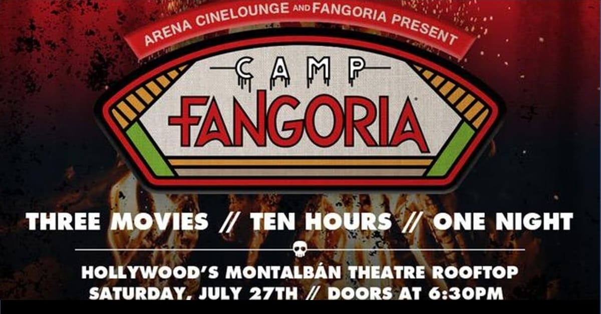 "Camp Fangoria Banner - Details Announced for CAMP FANGORIA ""Almost All Night"" Event in Los Angles July 27th"