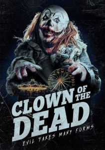 Clown of the Dead Poster 211x300 - Trailer: CLOWN OF THE DEAD Introduces a Pennywise Knock-Off to Die For