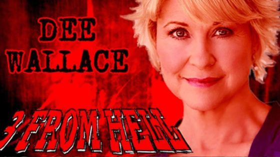 "Dee Wallace 3 from hell banner 560x315 - Dee Wallace Says ""You Won't Even Know It's Me"" in 3 FROM HELL"
