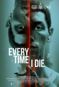 Every Time I Die Poster 203x300 - Trailer: Jump Bodies in Mind-Bending Horror EVERY TIME I DIE
