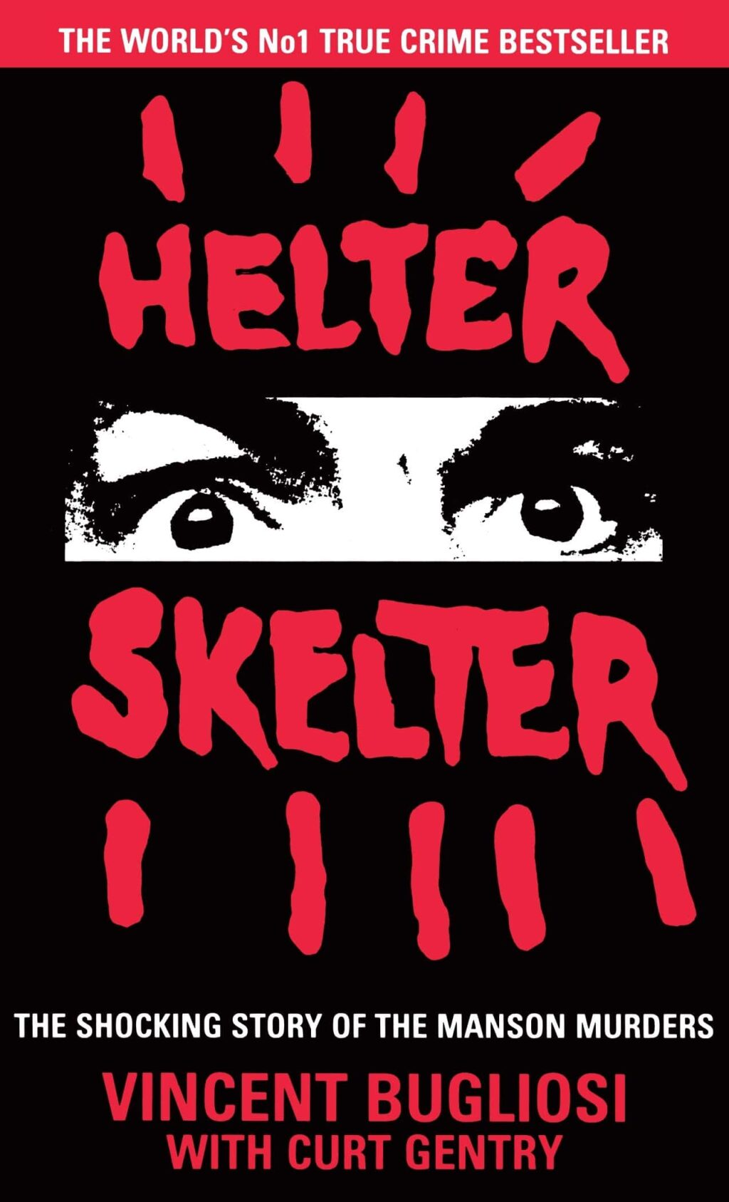 Helter Skelter 1 1024x1687 - Did You Make the Connection? 3 FROM HELL Poster Pays Homage to the Most Popular True Crime Novel Ever