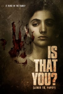 IsThatYou KA Final 202x300 - Exclusive Trailer For Cuban Psychological Horror Film IS THAT YOU? (¿ERES TÚ, PAPÁ?)