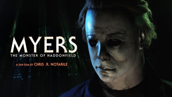Monster of Haddonfield Banner 560x315 - The MONSTER Has Come Home! Watch Part 3 of Michael Myers Fan Film Trilogy THE EVIL OF HADDONFIELD Now!
