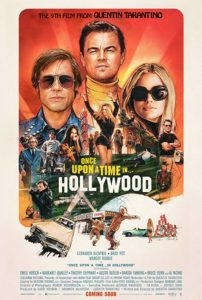 Once Upon a Time in Hollywood poster 202x300 - Quentin Tarantino Says DiCaprio's Character in ONCE UPON A TIME IN HOLLYWOOD is Bipolar