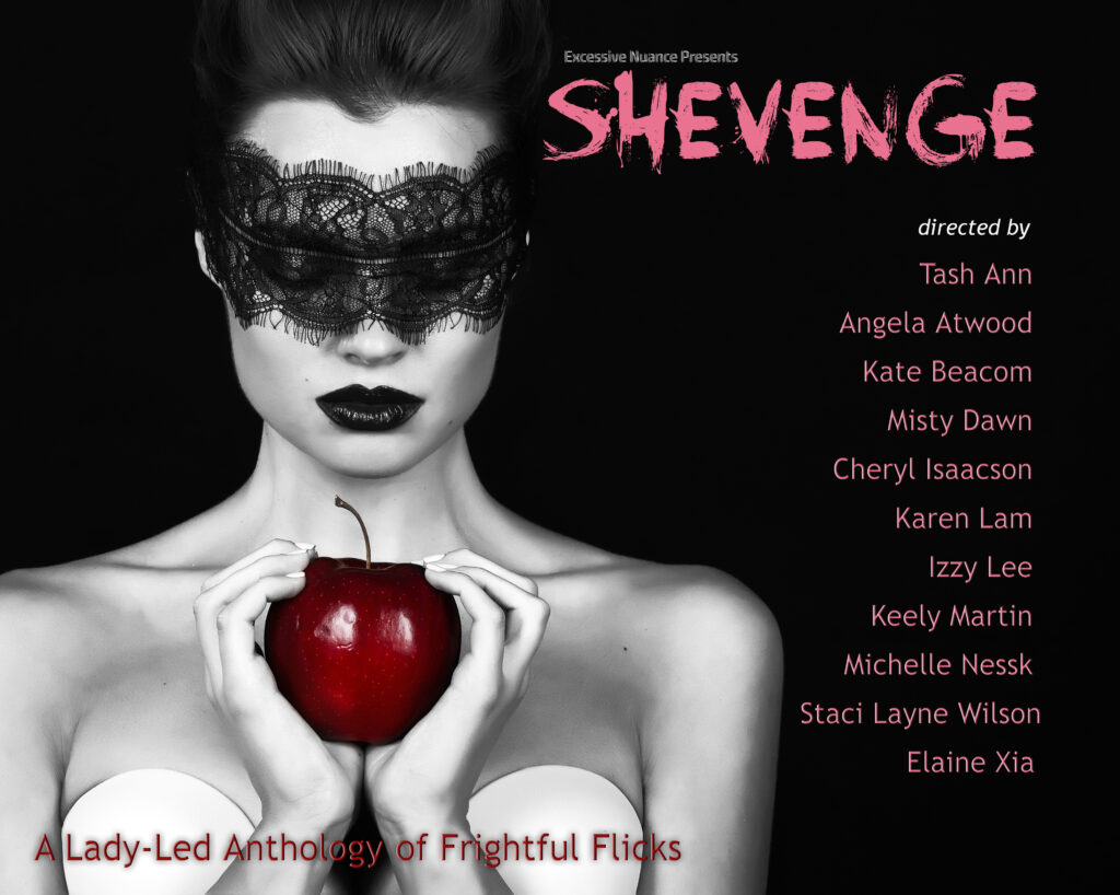 Shevenge 1 web 1024x818 - SHEVENGE is Sweet! New Horror Anthology Produced by Staci Layne Wilson Coming Soon!