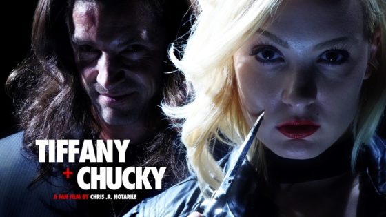 Tiffany Chucky Banner 560x315 - Watch It Now: CHILD'S PLAY Fan Film Prequel TIFFANY + CHUCKY