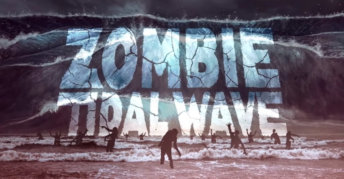 Zombie Tidal Wave Banner - Trailer: Ridiculous (& Ridiculously Gory) ZOMBIE TIDAL WAVE