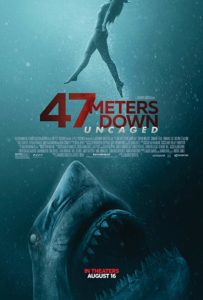 47 meters down uncaged poster 203x300 - Latest Clip from 47 METERS DOWN: UNCAGED Has Teeth!