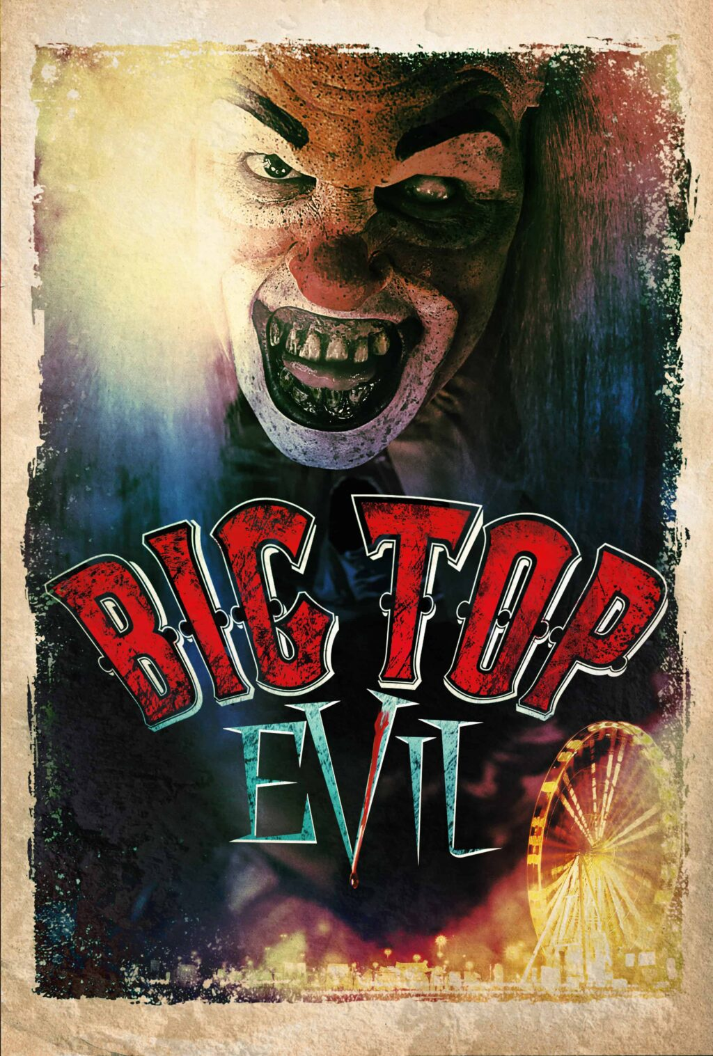 Big Top Evil Poster 1024x1517 - Trailer: Check Out the Cannibal Clowns of BIG TOP EVIL, Now on VOD & Blu-ray