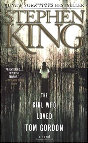 Girl who loved tom gordon - THE GIRL WHO LOVED TOM GORDON is the Latest Stephen King Novel Getting a Feature Film Adaptation