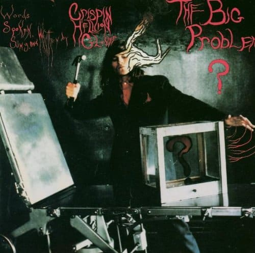 crispingloverbigproblem front - Let's Revisit That One Time Crispin Glover Released An Incredibly Weird Album