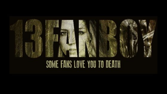 13 Fanboy Banner 560x315 - Trailer: FRIDAY THE 13TH Alumni Get Slashed in 13 FANBOY