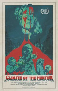 Climate of the Hunter Poster 194x300 - Trailer: CLIMATE OF THE HUNTER Took Fantastic Fest Audiences on an Odyssey of Insanity