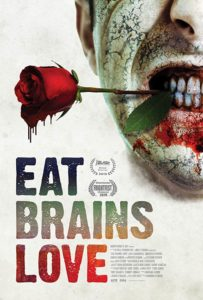 eat brains love poster 1 203x300 - FrightFest 2019: EAT, BRAINS, LOVE Review - Zombie Comedy At Its Finest