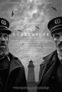 lighthouseposter 202x300 - TIFF 2019: THE LIGHTHOUSE Review - Dafoe And Pattinson Shine In Their Best Performances Yet