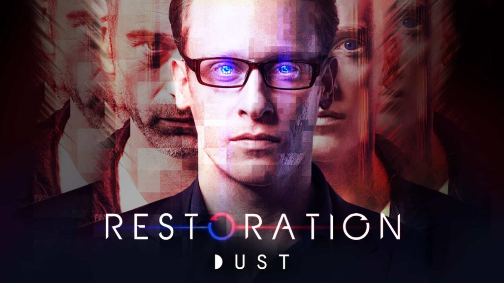 restorationdust 1 1024x576 - Gunpowder & Sky's DUST Expands To New Platforms: New Scripted Series In The Works