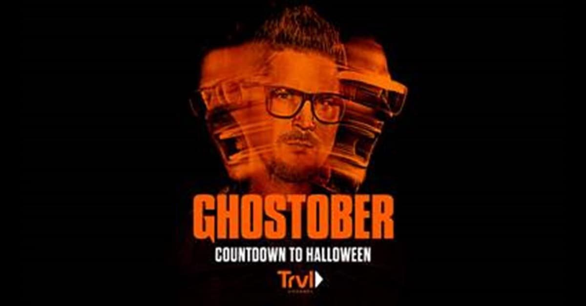 "travel channel ghostober banner - Celebrate ""Ghostober""! Travel Channel Programming Highlights from October 7th Thru 20th"