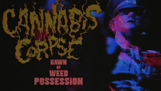 "Cannabis Corpse Banner 560x315 - CANNABIS CORPSE Unleash True Stoner Terror in Latest Video ""Dawn of Weed Possession""!"