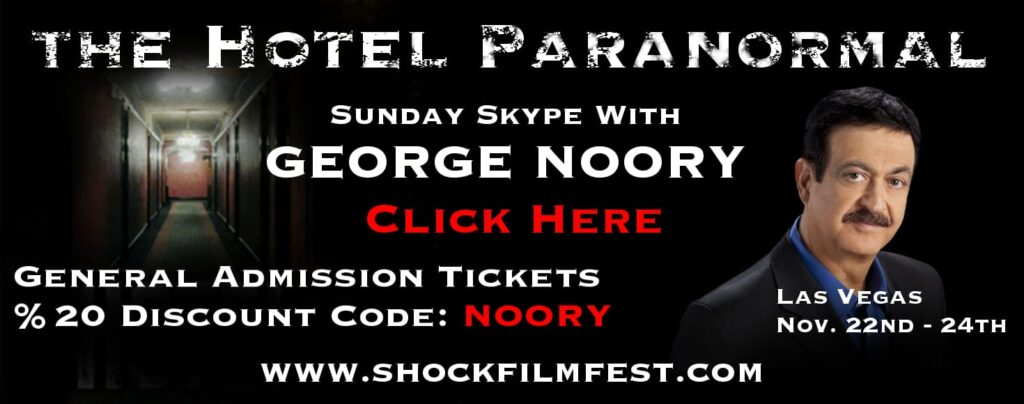George Noory Banner2 1024x404 - John Zaffis & George Noory headlining SHOCKFEST FILM FESTIVAL at The Hotel Paranormal