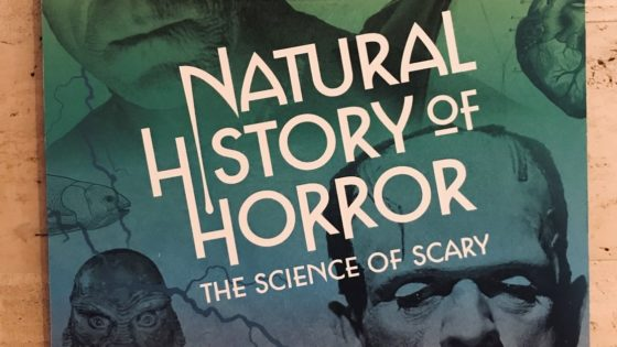 Natural History of Horror Banner 560x315 - Exclusive Video & Photos: Natural History of Horror Exhibit Opens