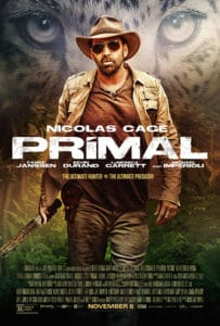 PRIMAL poster 203x300 - PRIMAL Review – Ferocious Thriller Warns, Don't Mess With Nicolas Cage's Cat!