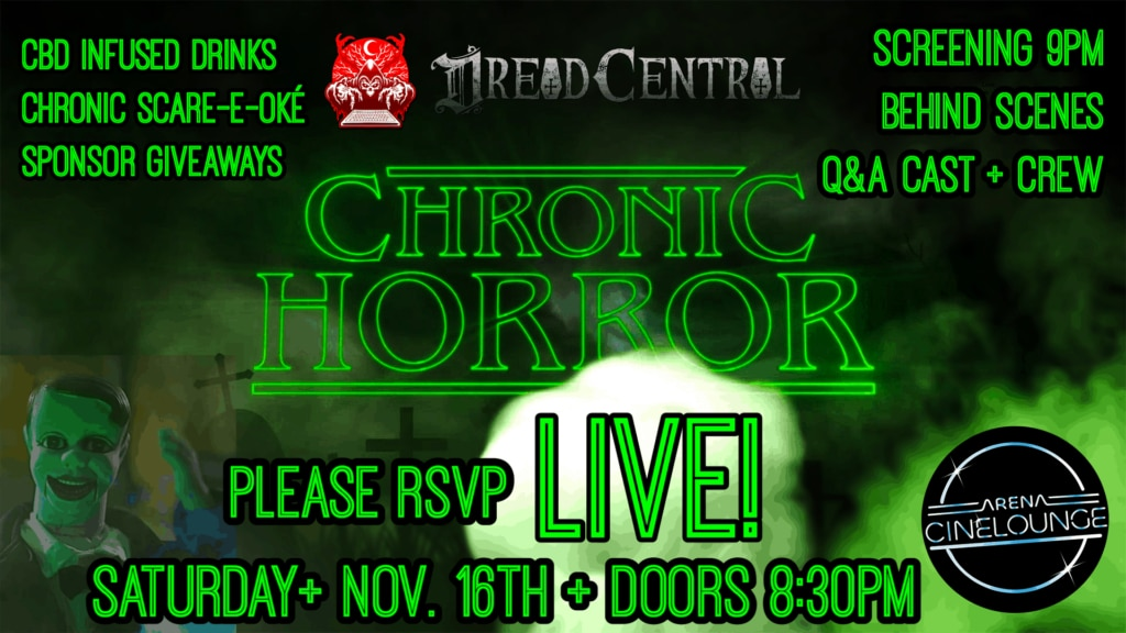 chronichorrorflyer 1024x576 - Celebrate the Smoking Success of CHRONIC HORROR with LIVE Event in Hollywood November 16th!