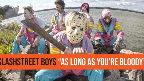 "slashstreet boys banner 560x315 - SLASHSTREET BOYS Are Back in New Video for ""As Long As You're Bloody""!"