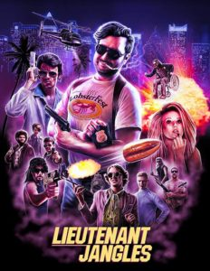 Lieutenant Jangles poster2 1 1 232x300 - LIEUTENANT JANGLES Review - A Crass And Hilarious Throwback To '80s Action Cinema