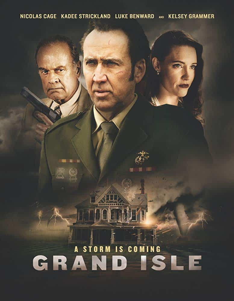 Nic Cage Grand Isle poster - Nic Cage & Kelsey Grammar vs Hurricane in GRAND ISLE Trailer