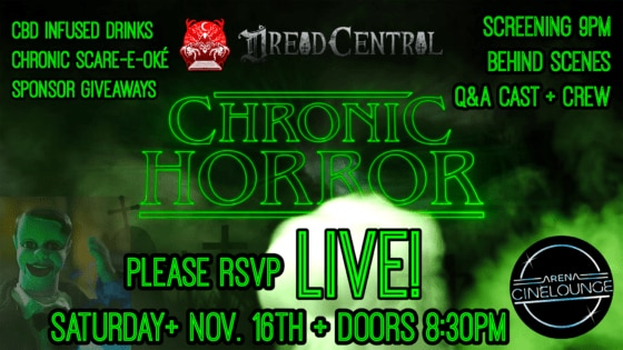 chronichorrorflyer 1 560x315 - Saturday: CHRONIC HORROR's Free Event in Hollywood Will Include Behind-the-Scenes, Q&A, and Surprises!