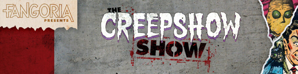 CREEPSHPOW SHOW banner 1024x256 - Celebrate FANGORIA the 13th With These Major Podcast Announcements!